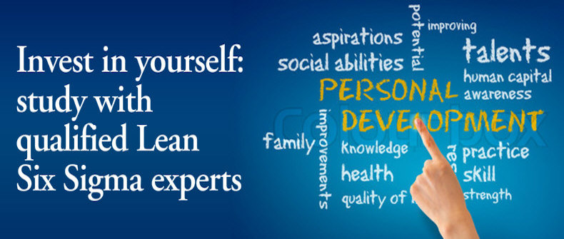 Invest in yourself: study with qualified Lean Six Sigma experts